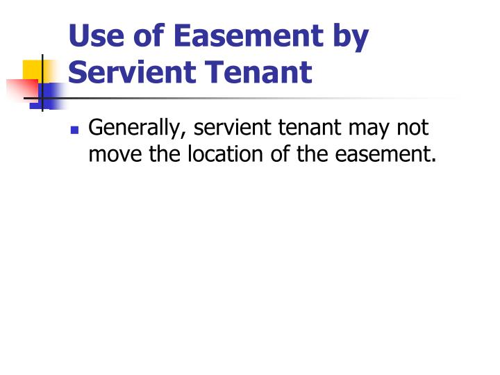 Use of Easement by Servient Tenant