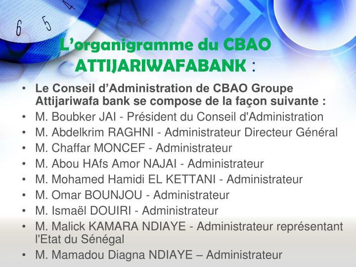L'organigramme du CBAO ATTIJARIWAFABANK
