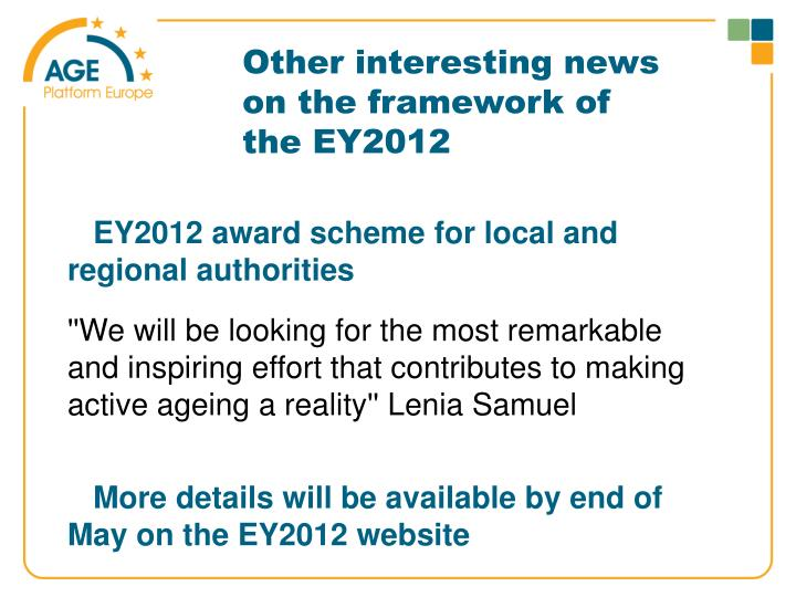 Other interesting news on the framework of the EY2012