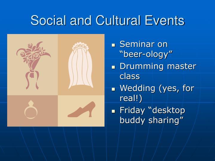 Social and Cultural Events