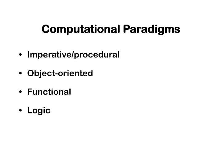 Computational Paradigms