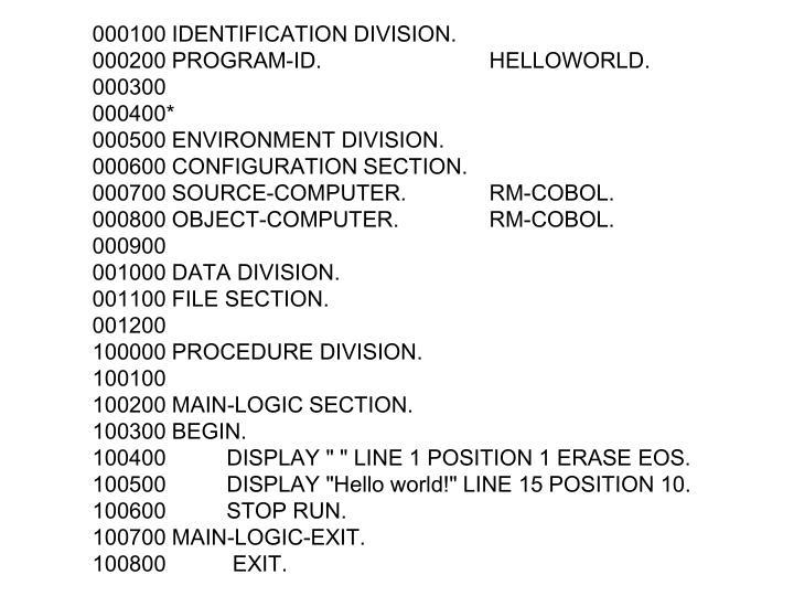 000100 IDENTIFICATION DIVISION.
