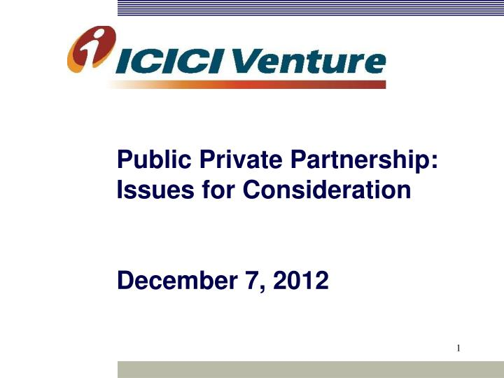 public private partnership issues for consideration december 7 2012 n.