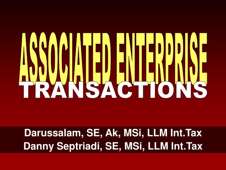 Darussalam se ak msi llm int tax danny septriadi se msi llm int tax