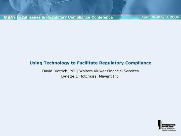 using technology to facilitate regulatory compliance n.