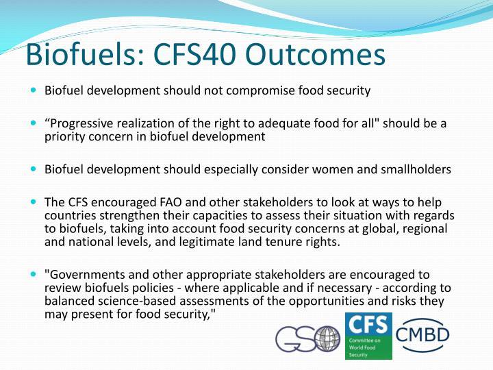 Biofuels: CFS40 Outcomes