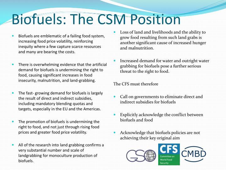 Biofuels: The CSM Position