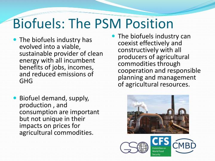 Biofuels: The PSM Position