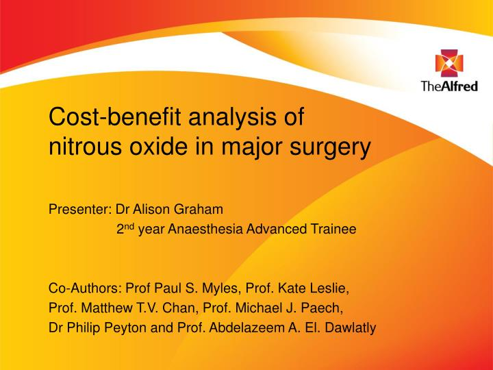 cost benefit analysis of nitrous oxide in major surgery n.