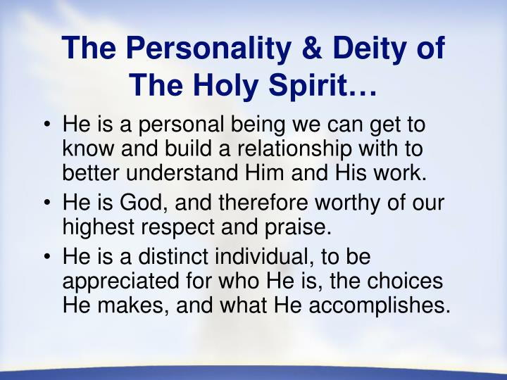 The personality deity of the holy spirit
