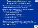 recommendations at the regional level cont d