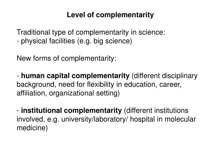 Level of complementarity