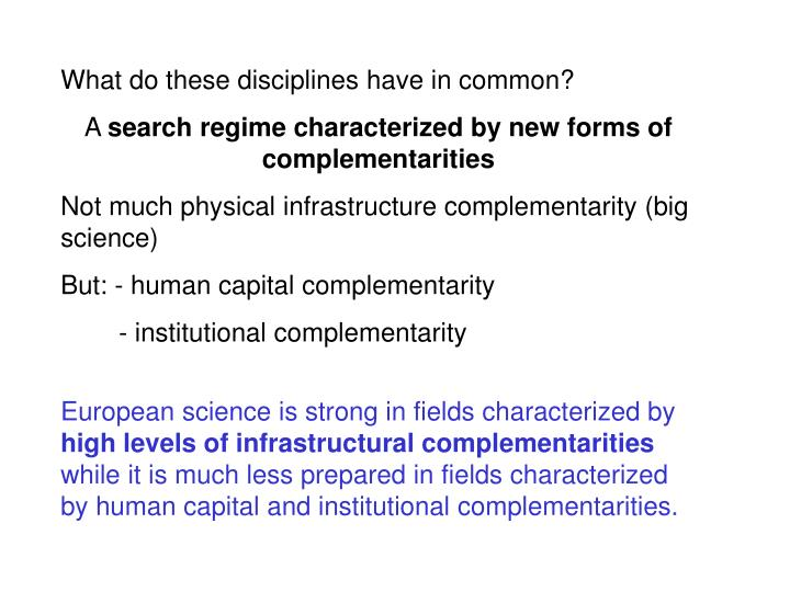 What do these disciplines have in common?