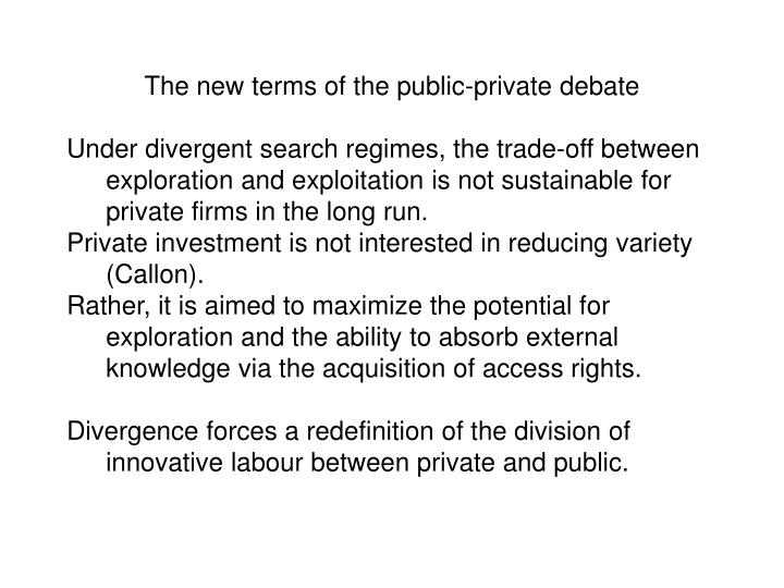 The new terms of the public-private debate