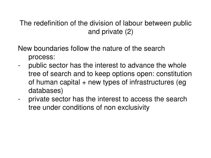 The redefinition of the division of labour between public and private (2)