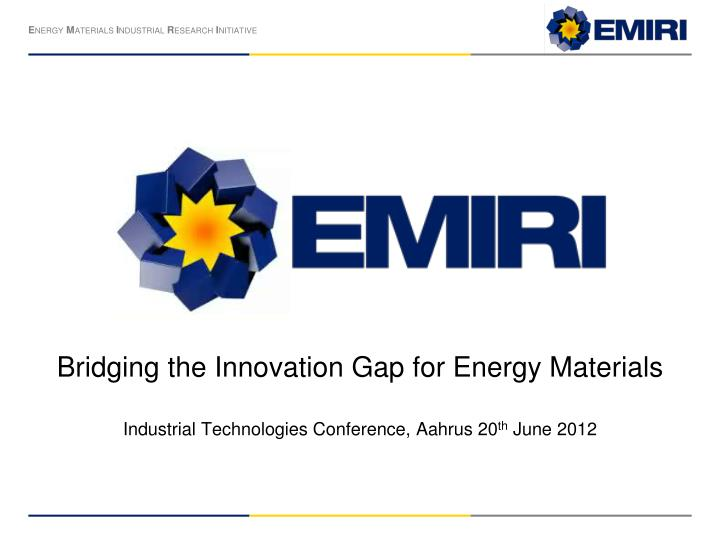 Bridging the Innovation Gap for Energy Materials