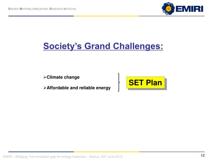 Society's Grand Challenges: