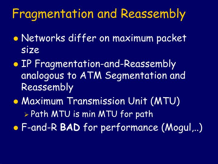 Fragmentation and Reassembly