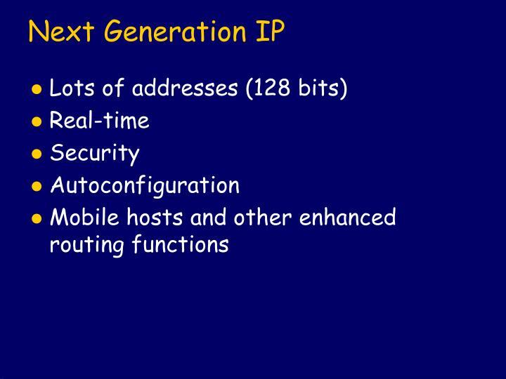 Next Generation IP