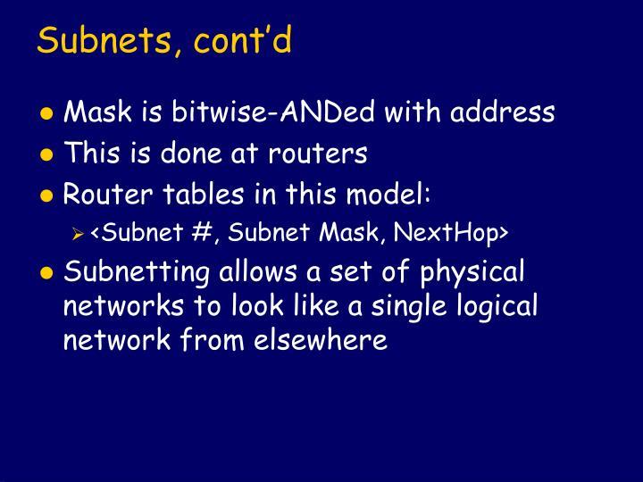 Subnets, cont'd