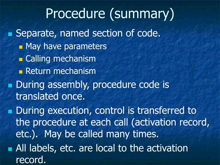Procedure (summary)