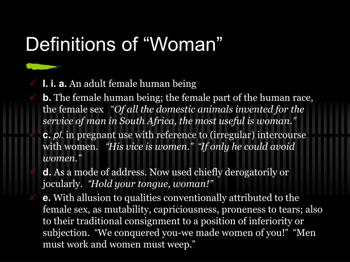 """Definitions of """"Woman"""""""