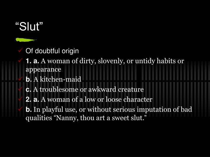"""Slut"""