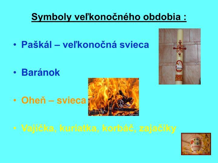 Symboly veľkonočného obdobia :