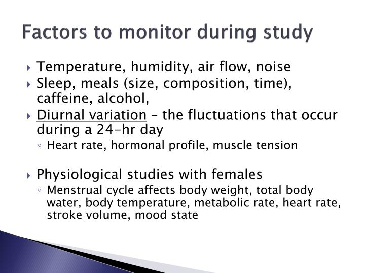 Factors to monitor during study