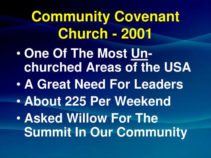 Community covenant church 2001