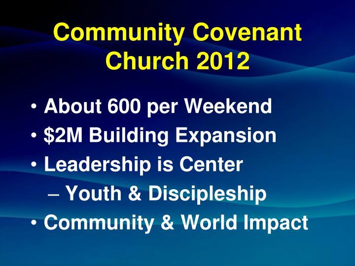 Community Covenant Church 2012