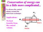 conservation of energy can be a little more complicated