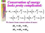 conservation of energy looks pretty complicated