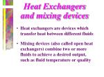heat exchangers and mixing devices