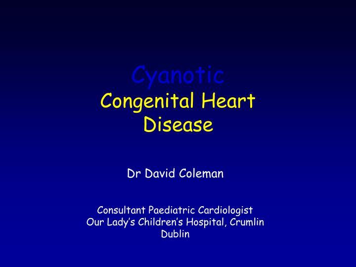 cyanotic congenital heart disease n.