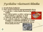 fyzik lne vlastnosti hlin ka