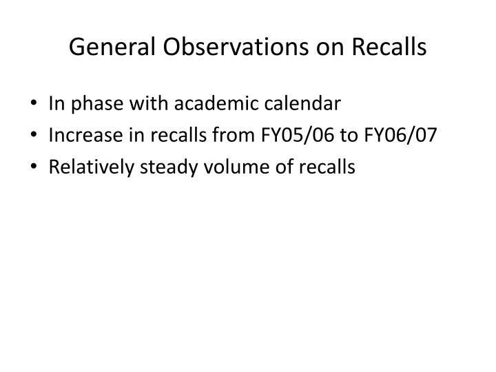 General Observations on Recalls