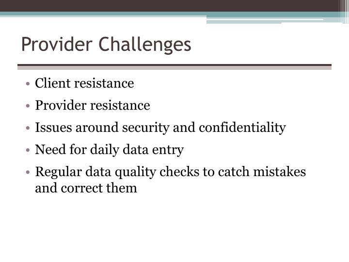 Provider Challenges