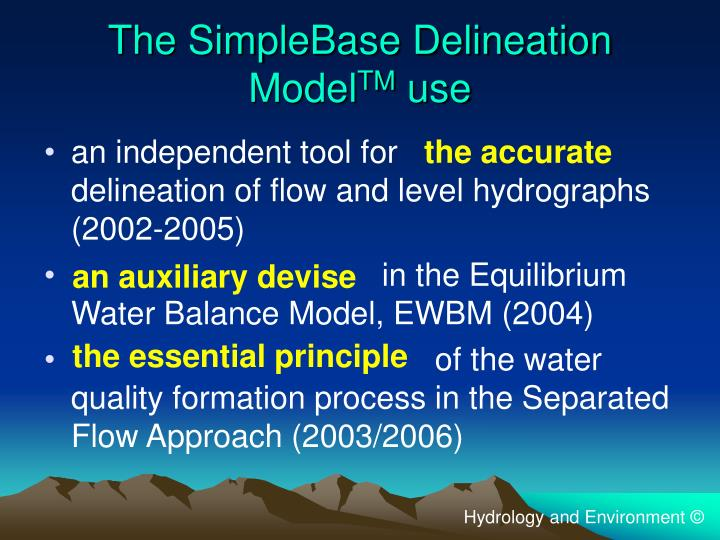 The simplebase delineation model tm use