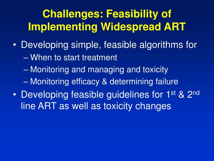 Challenges: Feasibility of Implementing Widespread ART