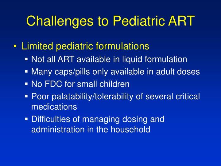 Challenges to Pediatric ART