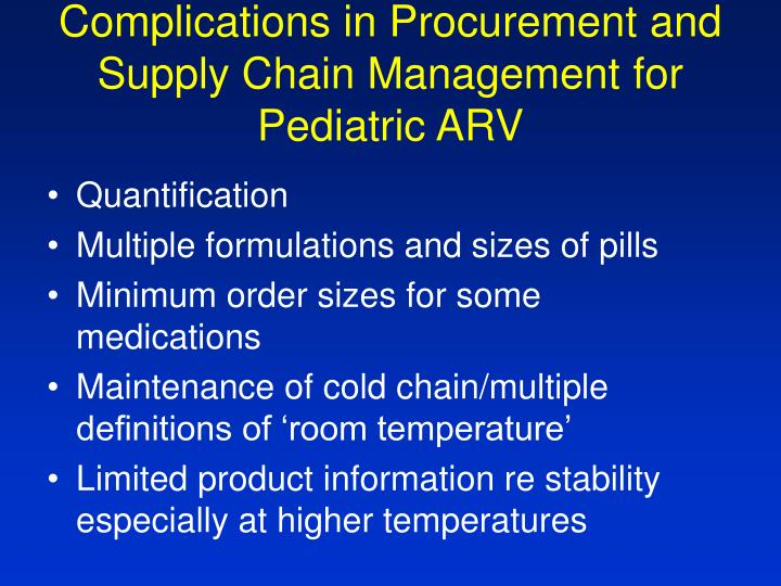 Complications in Procurement and Supply Chain Management for Pediatric ARV