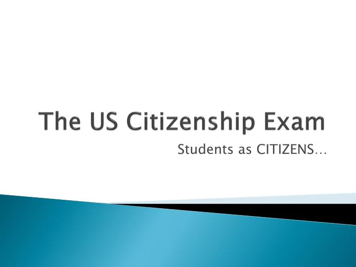 The US Citizenship Exam