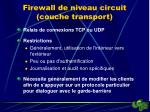 firewall de niveau circuit couche transport