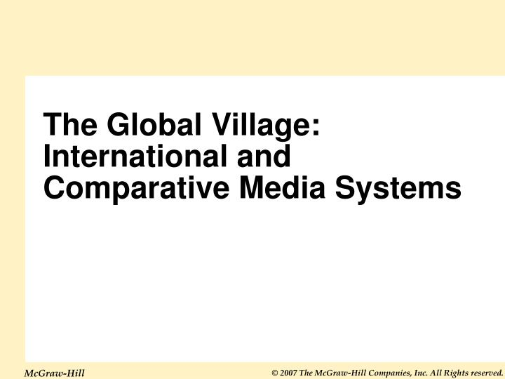 the global village international and comparative media systems n.