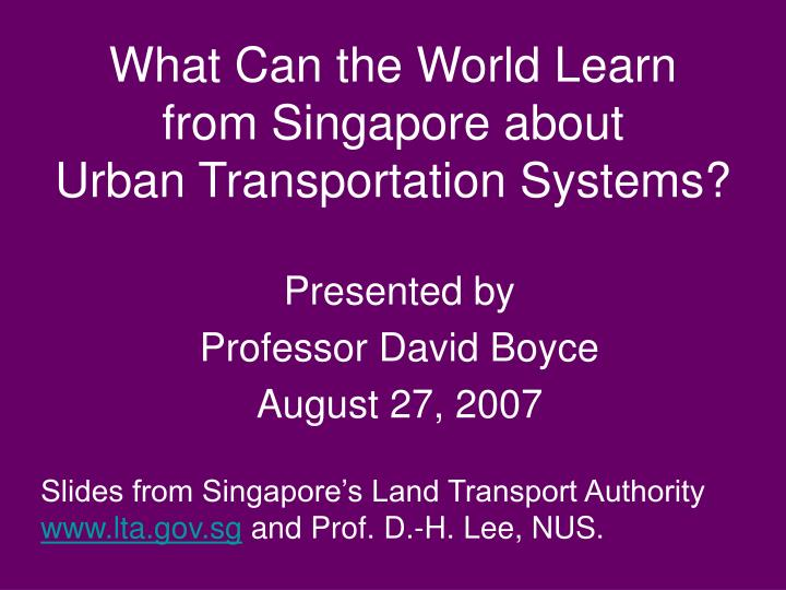 what can the world learn from singapore about urban transportation systems n.