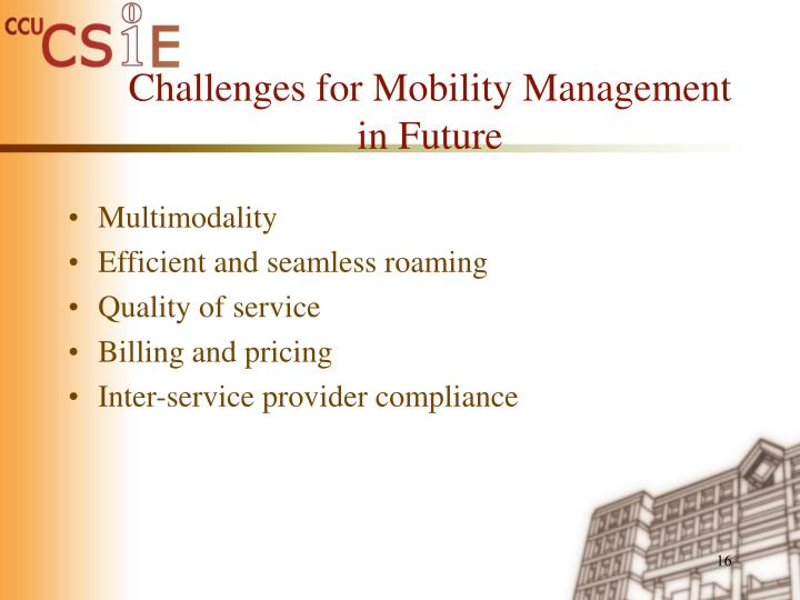 Challenges for Mobility Management in Future
