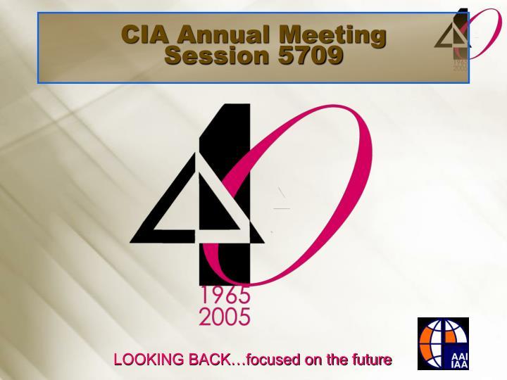 cia annual meeting session 5709 n.