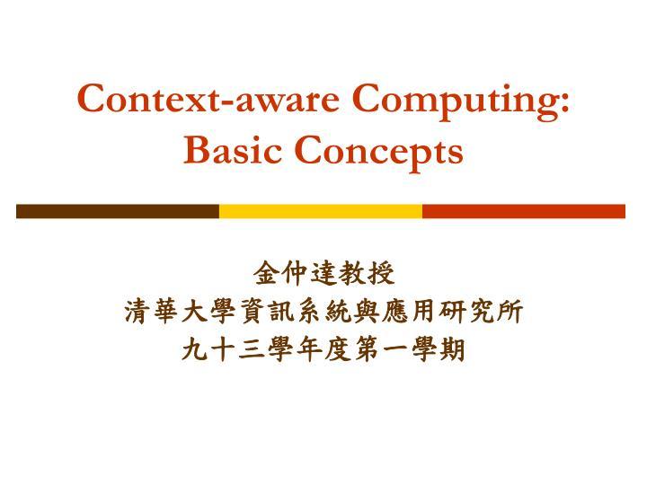 context aware computing basic concepts n.