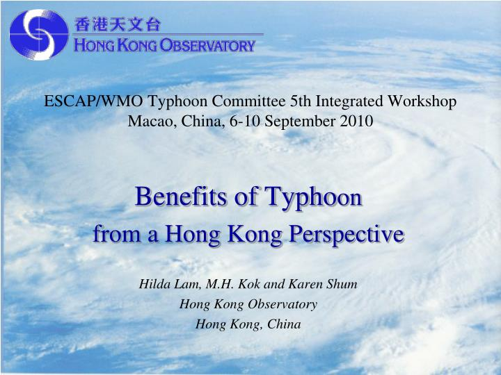 escap wmo typhoon committee 5th integrated workshop macao china 6 10 september 2010 n.